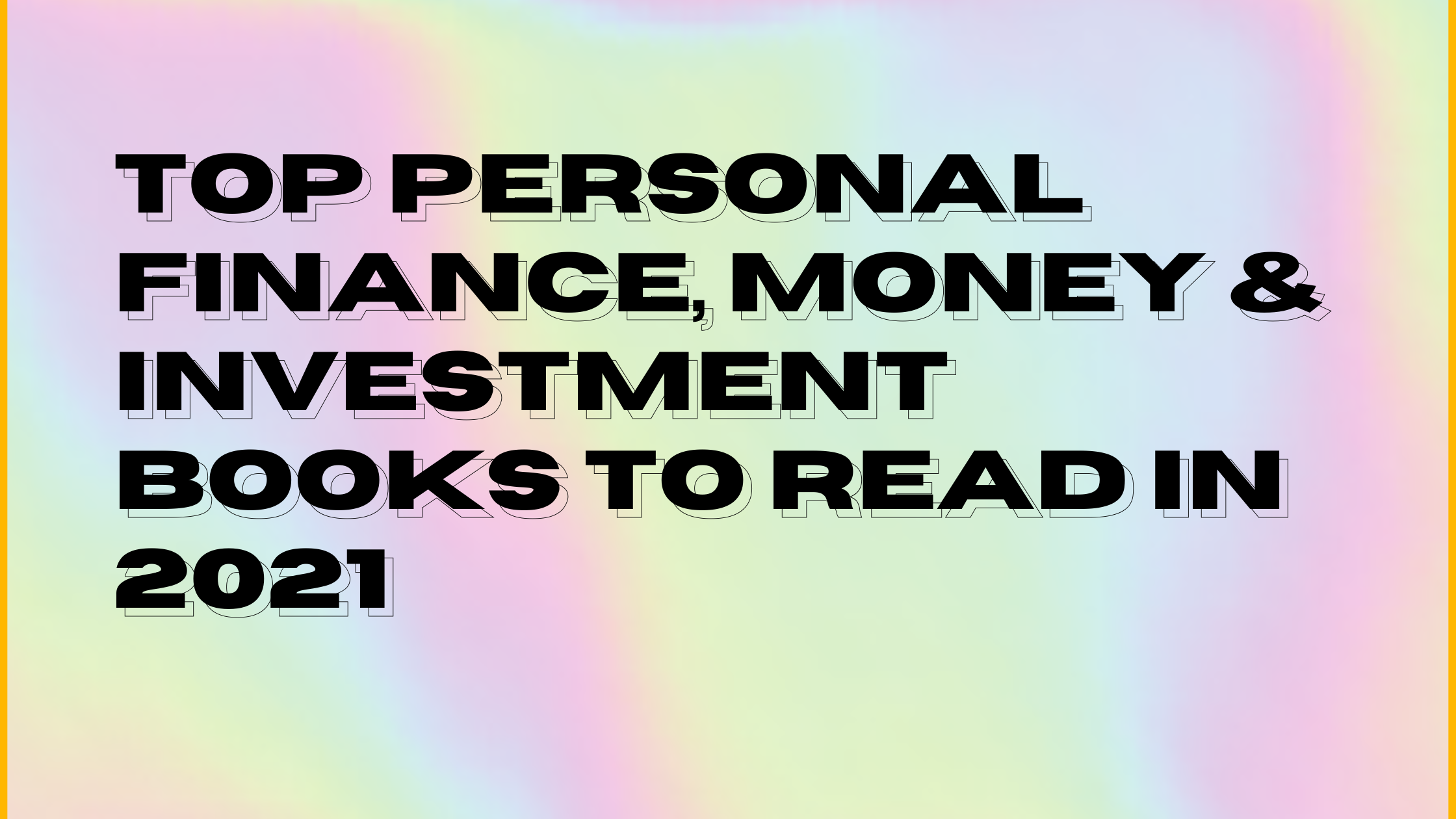 TOP PERSONAL FINANCE, MONEY & INVESTMENT BOOKS TO READ IN 2021